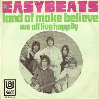 Easybeats Land of make believe  (1968)